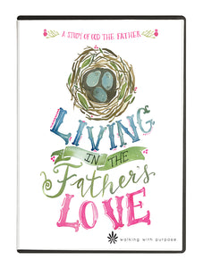 Living in the Father's Love DVD
