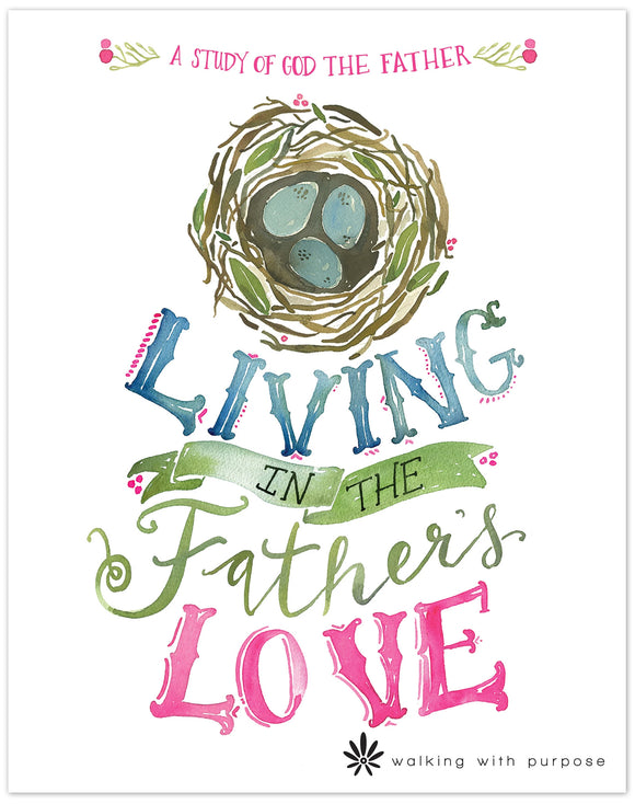 Living in the Father's Love Bible Study for Lent