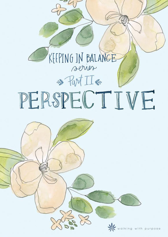 Perspective: Keeping In Balance Young Adult Series - Part II