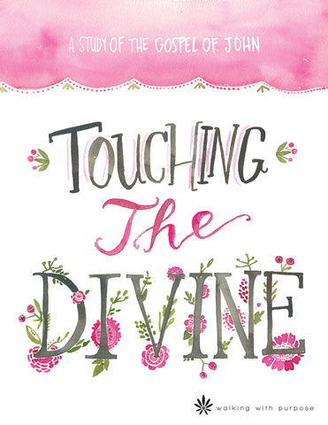 Touching the Divine Bible Study