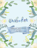 Unshaken - Opening Your Heart Young Adult Series - Part II