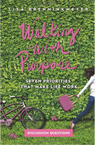 Walking with Purpose: Seven Priorities that Make Life Work - Discussion Guide ONLY, PDF Download