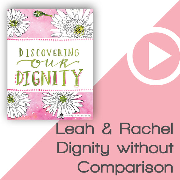 Discovering Our Dignity Video Download Talk 2