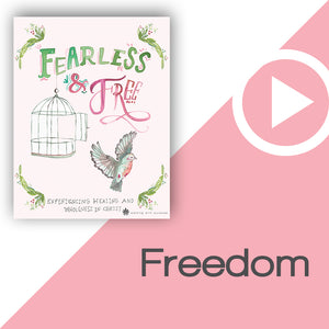 Fearless and Free Digital Download Video 1
