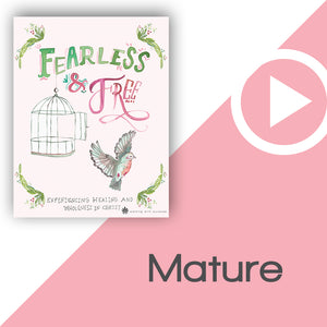 Fearless and Free Digital Download Video 4