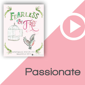 Fearless and Free Digital Download Video 5