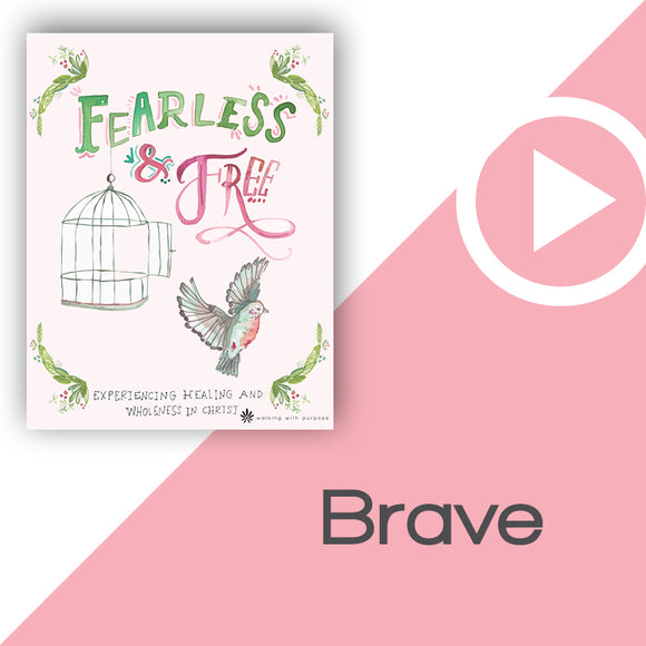 Fearless and Free Digital Download Video 6
