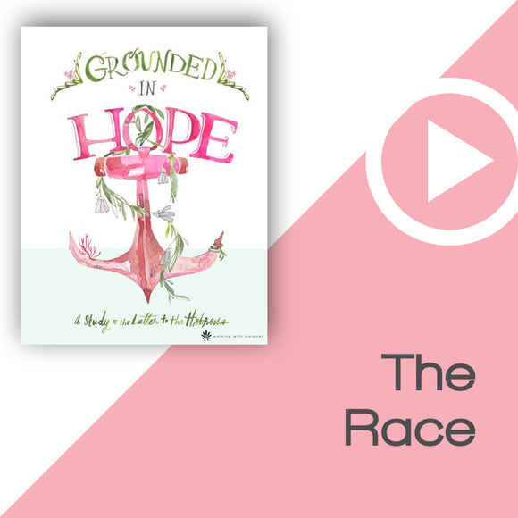 Grounded in Hope Digital Download Video 5