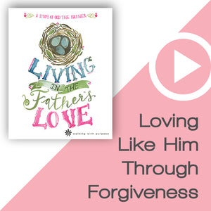 Living in the Father's Love Video Download Talk 2