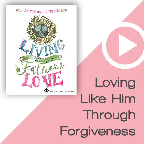Living in the Father's Love Digital Download Video 2