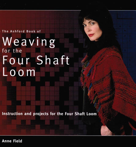 Ashford Book of Weaving for the Four Shaft Loom