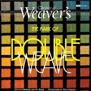 The Magic of Doubleweave - Best of Weavers Magazine