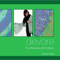 Devore: For Weavers and Knitters