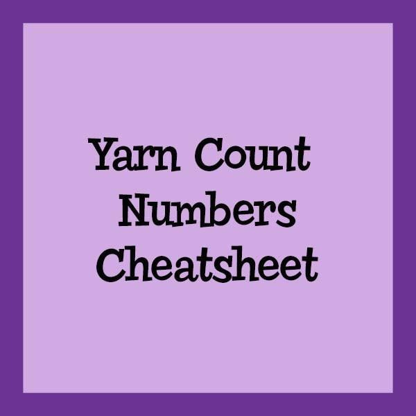 Yarn Count Numbers Cheatsheet