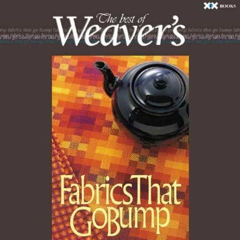 Fabrics That Go Bump - Best of Weavers Magazine