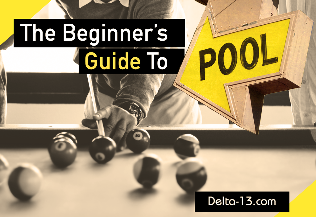 A Beginner's Guide to Playing Pool: The 6 Things You Should Know