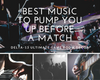 /blogs/delta-13-blog-news/best-music-to-pump-you-up-before-a-match