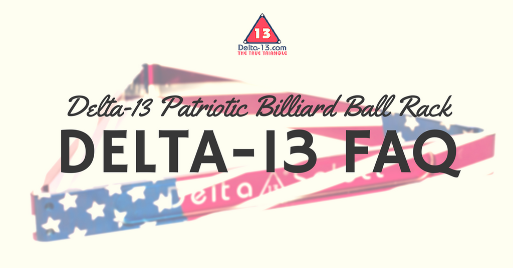 Delta-13 Patriotic Billiard Ball Rack FAQ