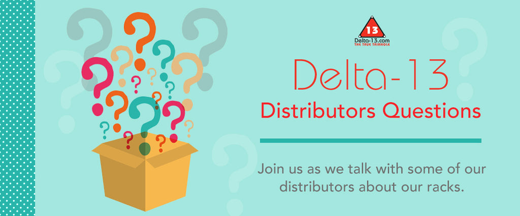 Delta-13 Distributors Questions