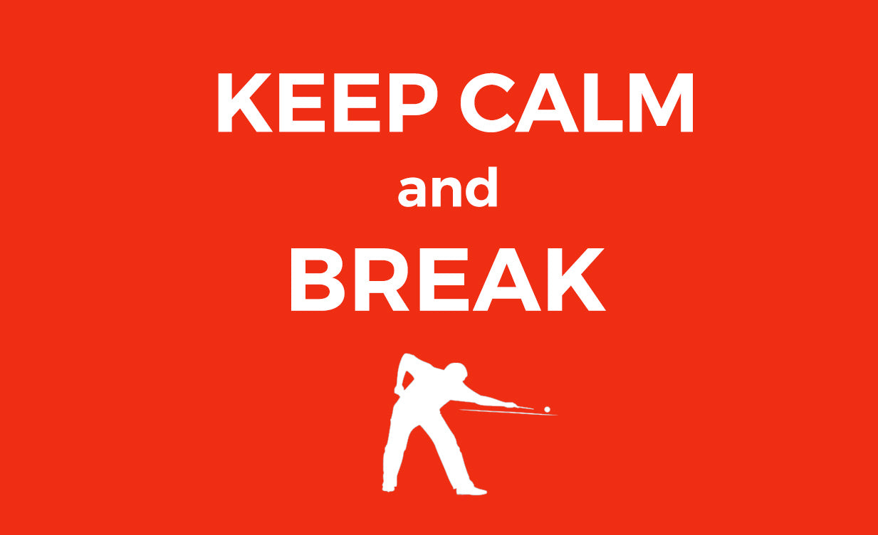 Keep Calm and Break