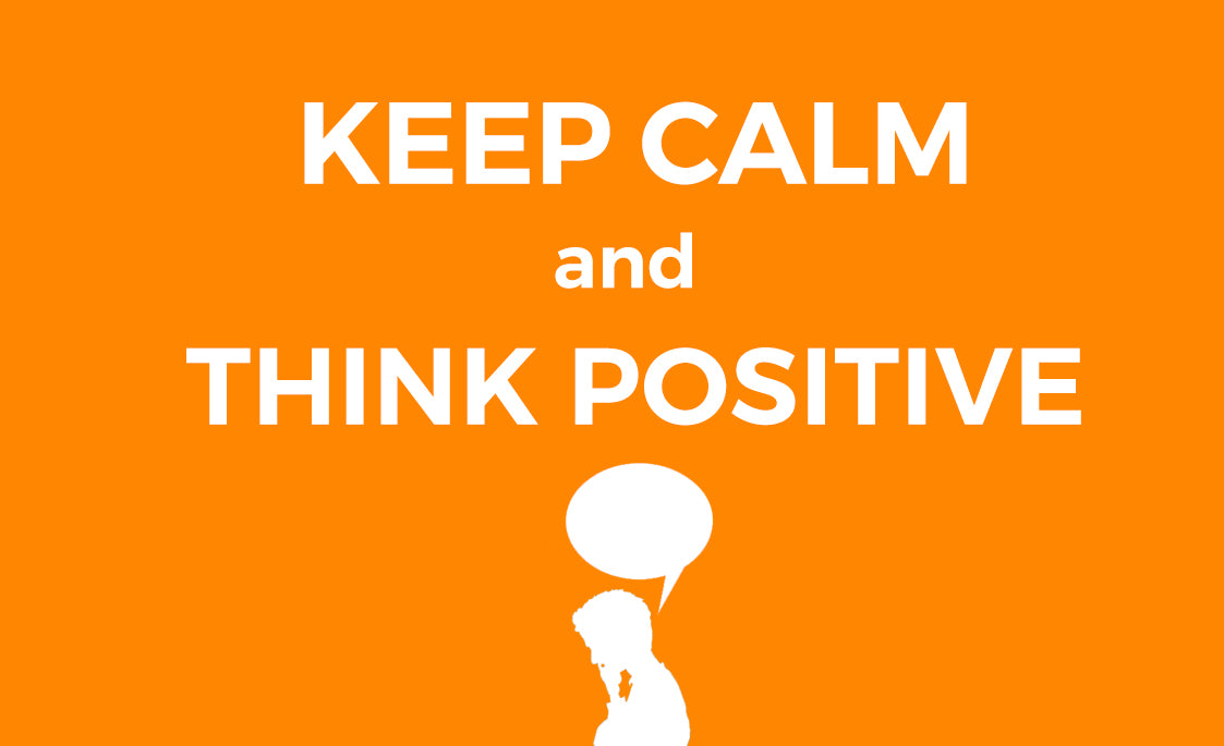 keepcalmandthinkpositive