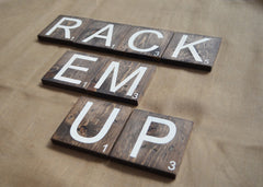 Rack Em Up Wood Lettering