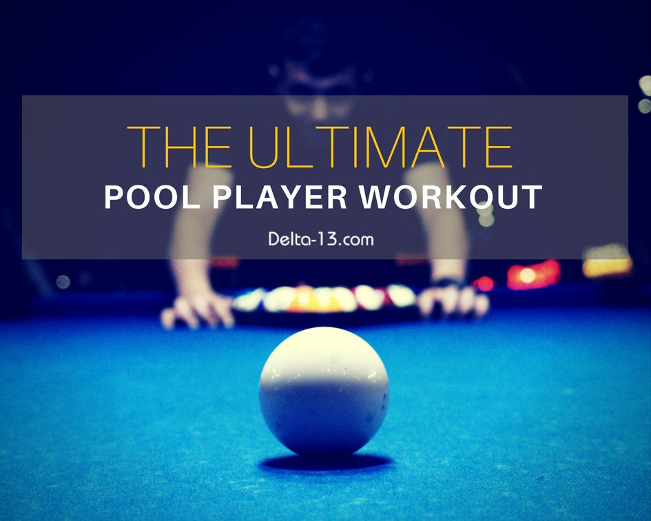 The Ultimate Pool Player Workout