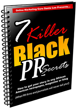 7 Killer Black PR Secrets E-Book