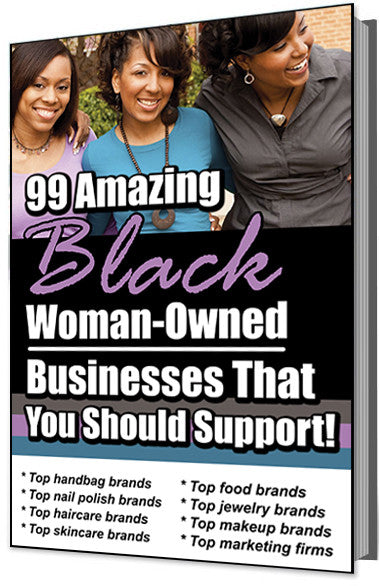 99 Amazing Black Woman-Owned Businesses That You Should Support E-Book