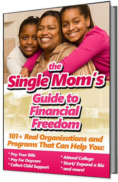 Single Mom's Guide to Financial Freedom E-Book