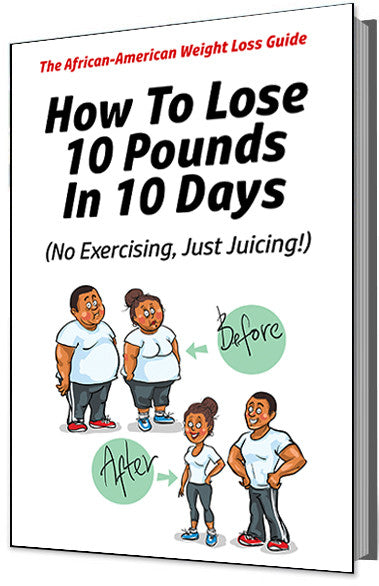 The African American Weight Loss Guide E-Book