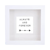 Framed Print 'Always and Forever' 25cm x 25cm - Framed Print - The Bowery