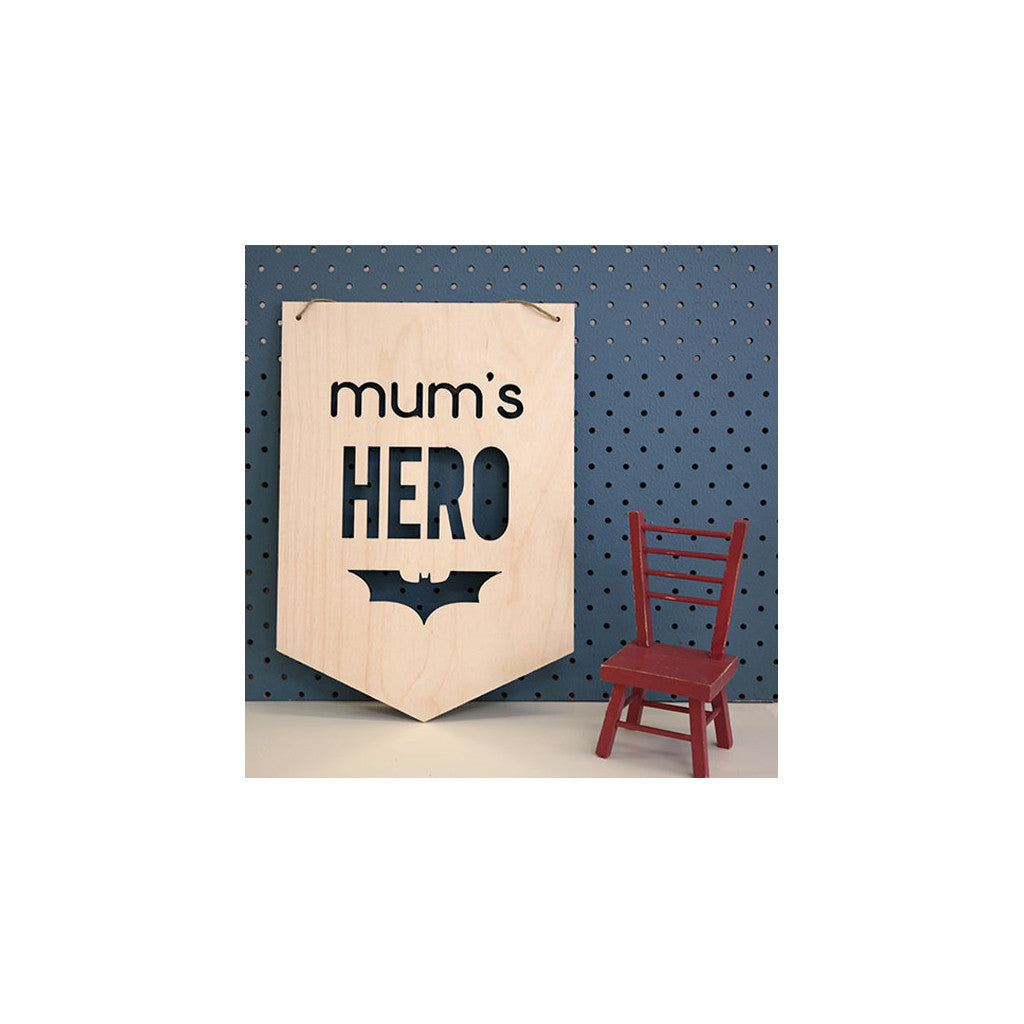 Wooden Plaque 'Mum's Hero' 30cm x 21cm - Wall Quotes - The Bowery