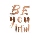 Copper Metallic A4 Poster 'BeYOUtiful' - Poster - The Bowery