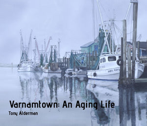 Varnamtown: An Aging Life Book  paperback