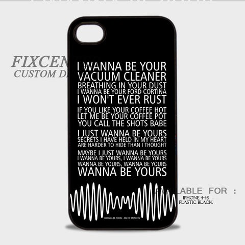 Arctic Monkeys I Wanna Be Yours - iPhone 4/4S Case Plastic / Black, iPhone 4/4S Case - fixcenters, fixcenters  - 1