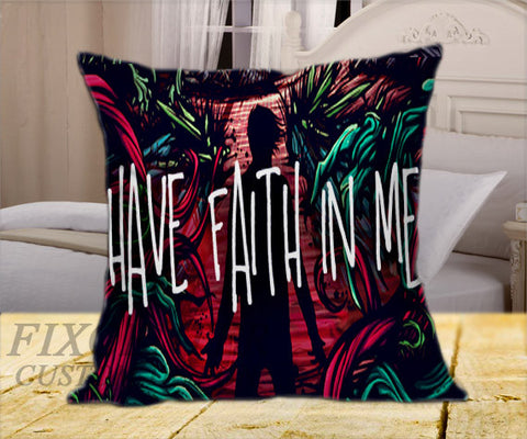 "A Day to Remember Have Faith In Me on Square Pillow Cover 16"" X 16"" / one side, Square Pillow Case - fixcenters, fixcenters"