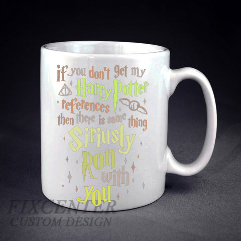 If You Don't Get My Harry Potter Colors Personalized mug/cup , mug / cup - fixcenters, fixcenters  - 1