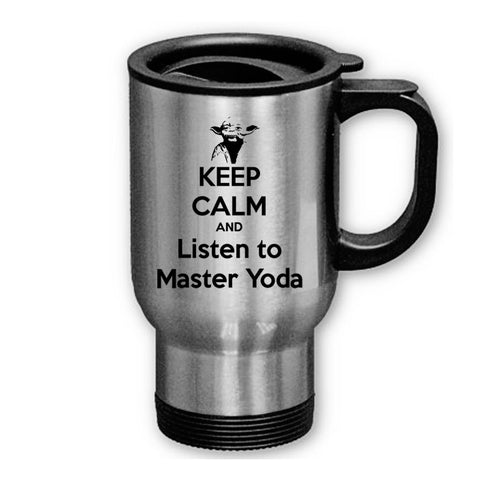 Keep Calm and Listen to Master Yoda