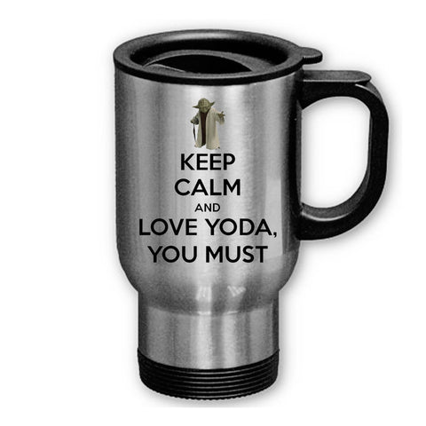 Keep Calm and Love Yoda You Must on Travel Mug , Travel Mug - fixcenters, fixcenters
