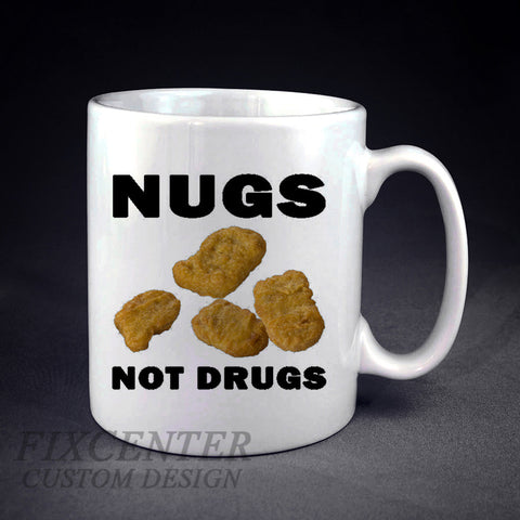 Nugs Not Drugs Chicken Nugget Personalized mug/cup , mug / cup - fixcenters, fixcenters  - 1