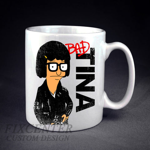 Tina Belcher BAD Funny Personalized mug/cup , mug / cup - fixcenters, fixcenters  - 1
