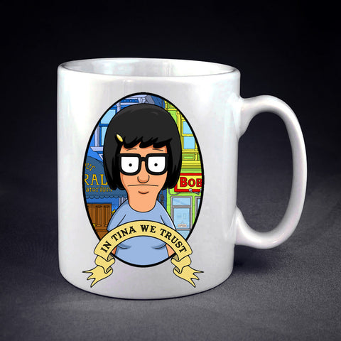 Tina Belcher We Trust Personalized mug/cup , mug / cup - fixcenters, fixcenters  - 1