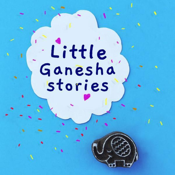 Ganesha Stories for the festival! Happy celebrations!