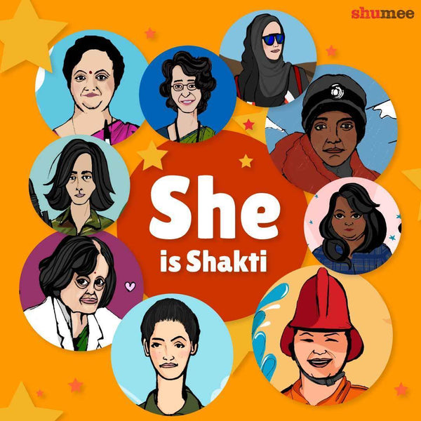 She is Shakti - Rebel girls who changed our world!