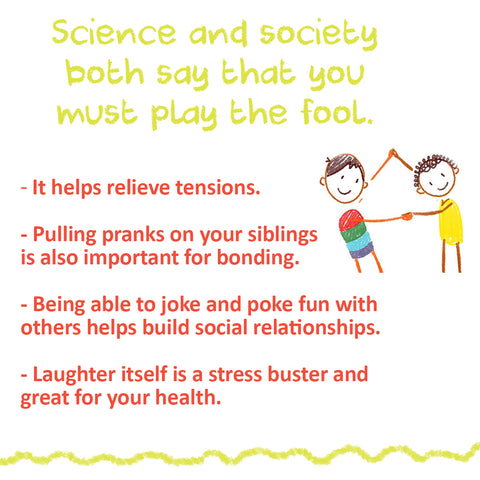 Science and society says to play the April Fool day