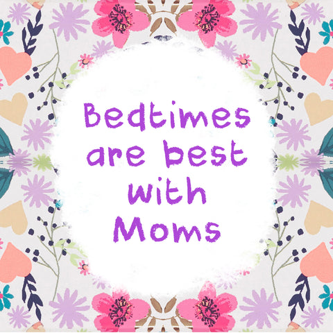 Bed times are best with Moms - Happy Mother's day - Shumee