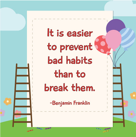 Prevent your kids bad habits - Shumee