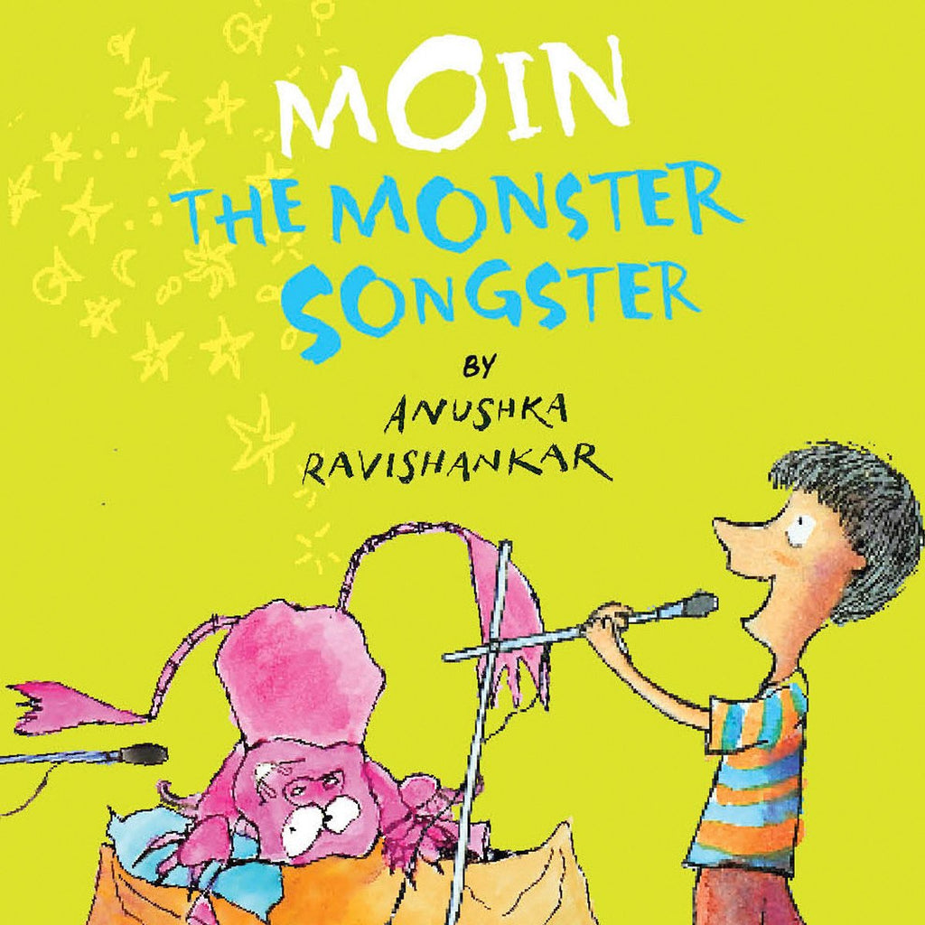 Moin the Monster Songster - Anushka Ravishankar | Free Shipping