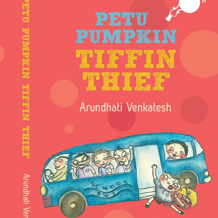 Petu Pumpkin: Tiffin Thief - by Arundhati Venkatesh | Free Shipping